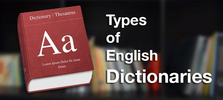Four dictionaries every English learner needs